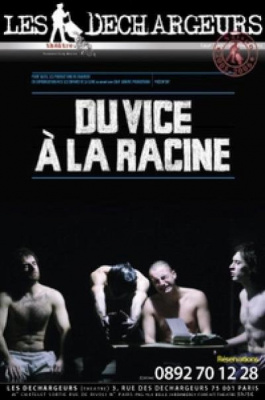 Du Vice a la Racine