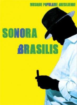 SONORA BRASILIS (21h)