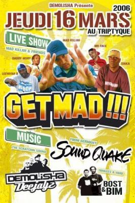 GET MAD !!!