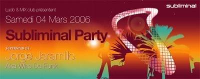 SUBLIMINAL PARTY