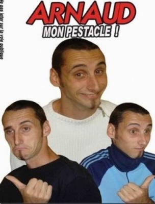 Arnaud: Mon Pestacle