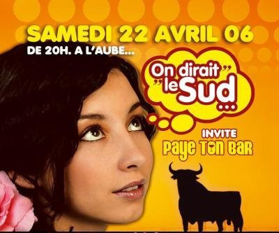 On Dirait Le Sud... invite Paye Ton Bar !