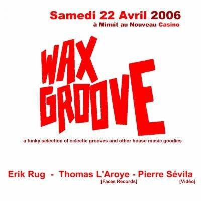wax groove