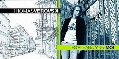"""Thomas Verovski """"Psychanalysez-Moi"""""""
