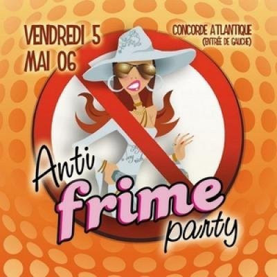 Anti-Frime Party !