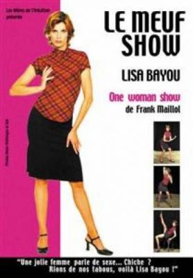 LISA BAYOU : LE MEUF SHOW