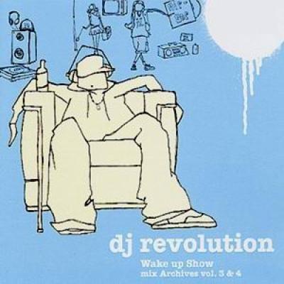 dj revolution, wake up show/l.a & guests