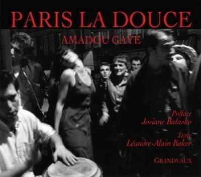 Paris la Douce