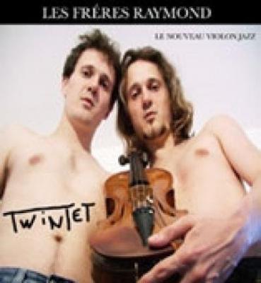 TWINTET – Les Frères Raymond