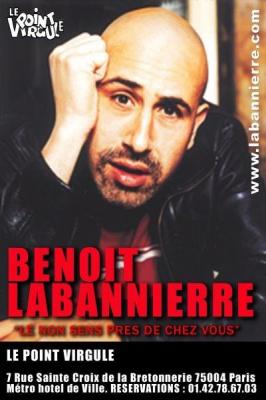 Benoit Labanniere dans: Le non sens pres de chez vous