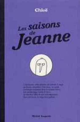Chloé Les saisons de Jeanne  et  Anne Simon Perséphone aux enfers