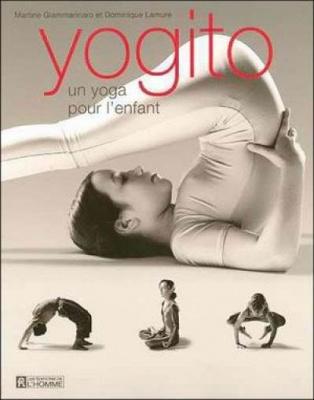 Yogito Un yoga pour l'enfant