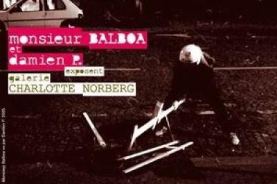 damien P. et monsieur BALBOA exposent à la Galerie Charlotte Norberg