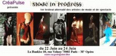 Mode in Progress, 1er festival alternatif  des artistes de mode et de spectacle