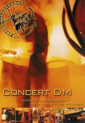 Le concert DM