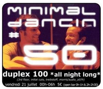 Minimal Dancin # 50 - duplex 100 all night long