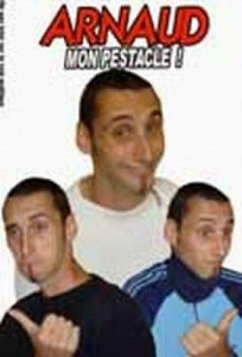 Arnaud Cresson dans: Mon pestacle