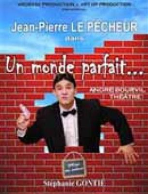 Jean Pierre Le Pecheur dans Un Monde Parfait