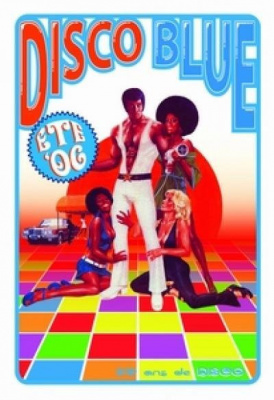 Disco Blue:  LES 70'S EN AUDIO ET EN VISUEL
