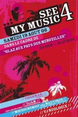 SEE MY MUSIC: COSHMAR + DJAM + MOUSSCHEMIST + VJ NEOLOGIX + ALEX L