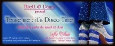 tease me, it's disco time