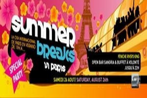SUMMER BREAKS IN PARIS... LAST SPECIAL PARTY !