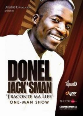 """DONEL JACK SMAN dans """"J'raconte ma life"""""""