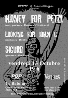 Honey for Petzi + Sigur + Looking for John G
