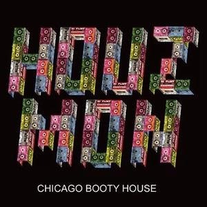 Chicago Booty House
