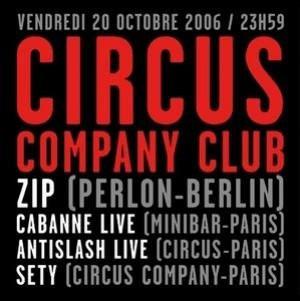 ZIP/ CABANNE live / ANTISLASH live / SETY
