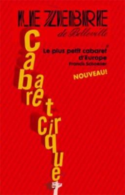 Le plus petit Cabaret d Europe