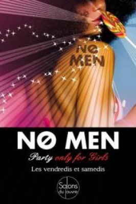 No Men // Party Only For Girls