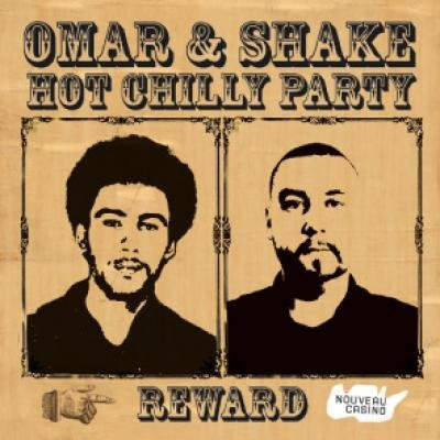 Chilly Party: OMAR / SHAKE