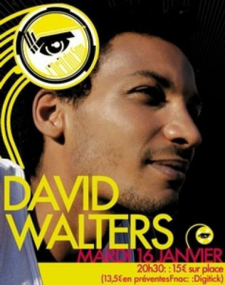 L Oeil du Son présente... DAVID WALTERS