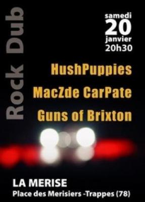 HushPuppies + MacZde CarPate + Guns of Brixton