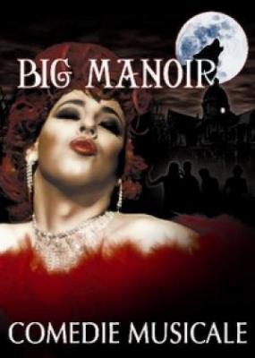 Big Manoir