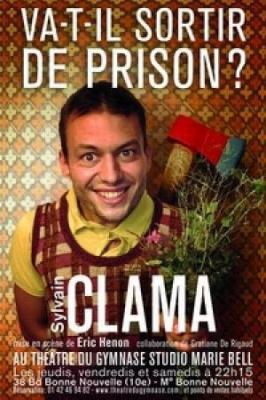 Sylvain Clama dans Va-t-il sortir de prison ?