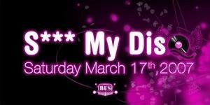 S*** My Disco