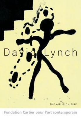The Air is on Fire de David Lynch