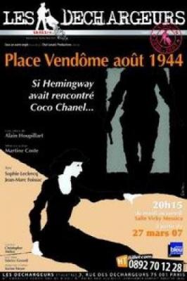 Place Vendôme août 1944, si Hemingway avait rencontré Coco Chanel…