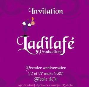 Premier anniversaire LADILAFE PRODUCTIONS