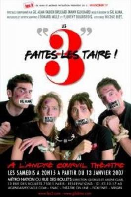LES 3 FAITES LES TAIRE !