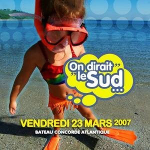 ON DIRAIT LE SUD !