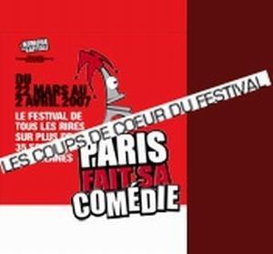 Paris fait sa comédie >> Les coups de coeur du festival