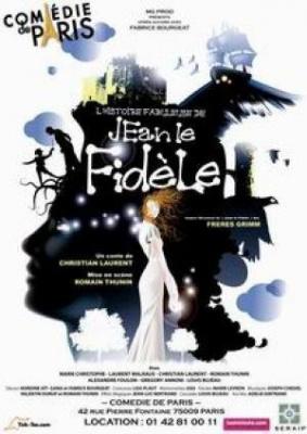 L'HISTOIRE FABULEUSE DE JEAN LE FIDELE
