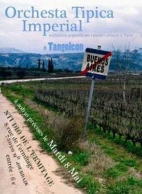 ORCHESTA TIPICA IMPERIAL + TANGOLÉON