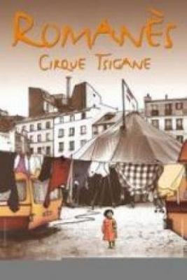 Cirque Romanes - La Grande fete tzigane