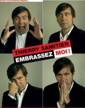 Thierry Samitier « Embrassez Moi »