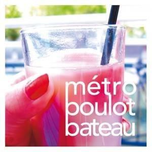 Métro Boulot Bateau
