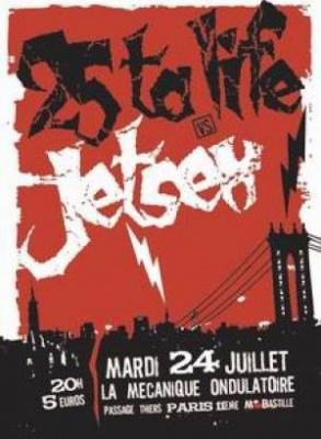 25 TA LIFE + JETSEX